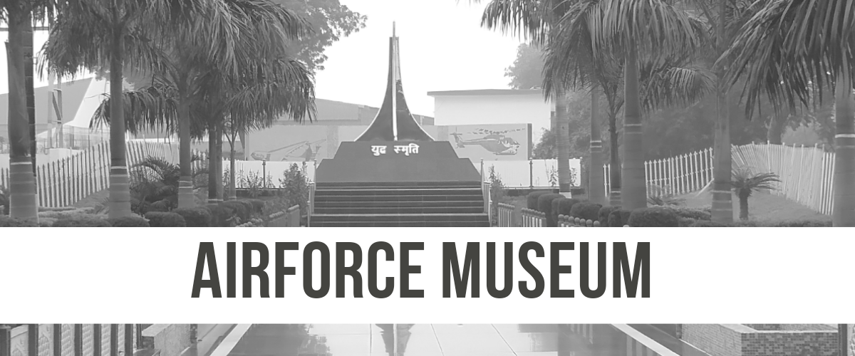 Airforce Museum Palam